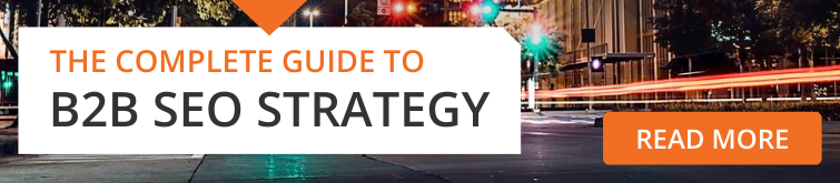 Guide to B2B SEO Strategy